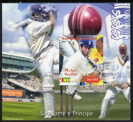 St Thomas & Prince Islands 2004 Cricket - Michael Vaughan imperf souvenir sheet unmounted mint. Note this item is privately produced and is offered purely on its thematic appeal