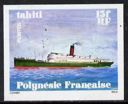 French Polynesia 1978 Ships 15f (Tahiti) imperf proof in issued colours on ungummed paper from limited printing, as SG 284*