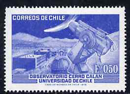 Chile 1972 Cerro Calan Astronomical Observatory unmounted mint, SG 698*