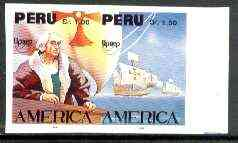 Peru 1992 'America' Columbus the unissued imperf se-tenant pair (c 5,000 ptas = \A321) unmounted mint