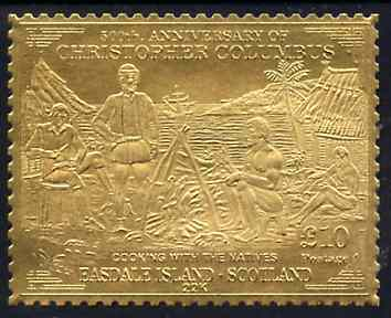 Easdale 1992 Columbus 500th Anniversary \A310 (Cooking with the Natives) embossed in 22k gold foil unmounted mint