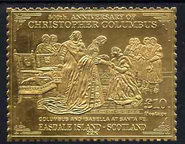 Easdale 1992 Columbus 500th Anniversary \A310 (Columbus & Isabella at Santa Fe) embossed in 22k gold foil unmounted mint