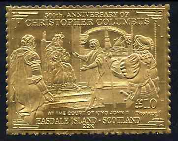 Easdale 1992 Columbus 500th Anniversary \A310 (At the Court of King John II) embossed in 22k gold foil unmounted mint