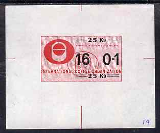 Brazil - 1967 (?) Die proof for International Coffee Organisation label in red & black for 25ks (mounted on corners and extracted from Bradbury Wilkinson record books)