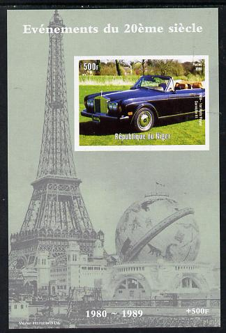 Niger Republic 1998 Events of the 20th Century 1980-1989 Rolls Royce Corniche imperf souvenir sheet unmounted mint. Note this item is privately produced and is offered purely on its thematic appeal
