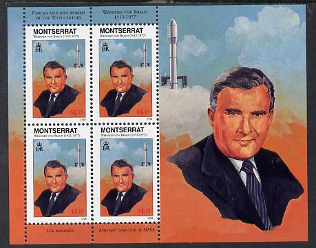Montserrat 1998 Famous People of the 20th Century - Wernher von Braun (Space scientist) perf sheetlet containing 4 vals unmounted mint as SG 1067a, stamps on personalities, stamps on space, stamps on science, stamps on rockets