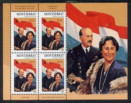 Montserrat 1998 Famous People of the 20th Century - Grand Duchess Charlotte & Prince Felix of Luxembourg perf sheetlet containing 4 vals unmounted mint as SG 1073a
