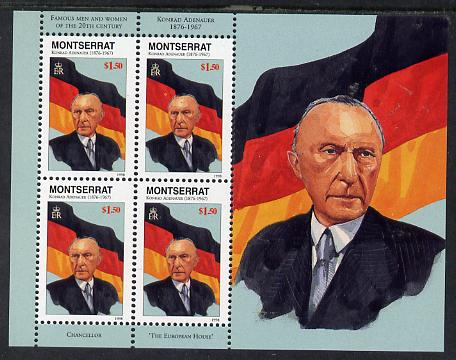 Montserrat 1998 Famous People of the 20th Century - Konrad Ardenauer (Germany) perf sheetlet containing 4 vals unmounted mint as SG 1077a