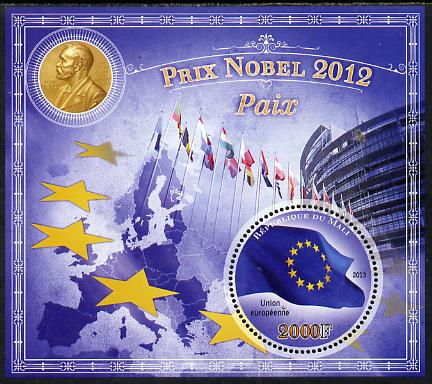Mali 2013 Nobel Prize Winners for 2012 - European Union (Peace) perf s/sheet containing circular value unmounted mint