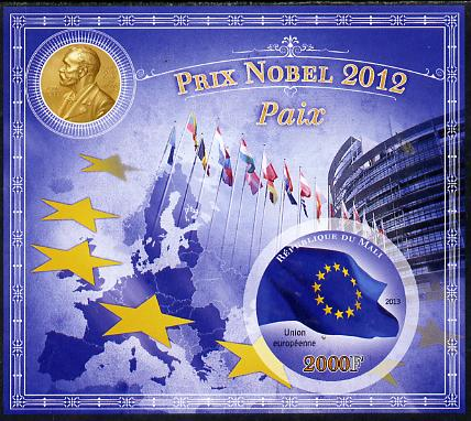 Mali 2013 Nobel Prize Winners for 2012 - European Union (Peace) imperf s/sheet containing circular value unmounted mint