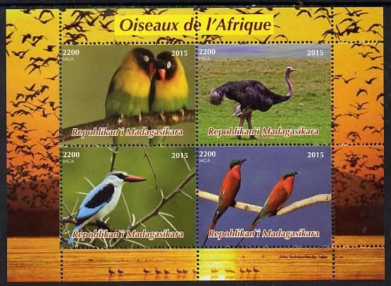 Madagascar 2015  Birds of Africa perf sheetlet containing 4 values unmounted mint. Note this item is privately produced and is offered purely on its thematic appeal