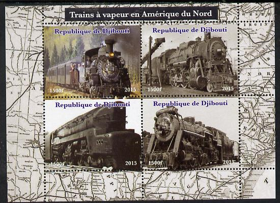 Djibouti 2015 Steam Locomotives of North America perf sheetlet containing 4 values unmounted mint. Note this item is privately produced and is offered purely on its thematic appeal