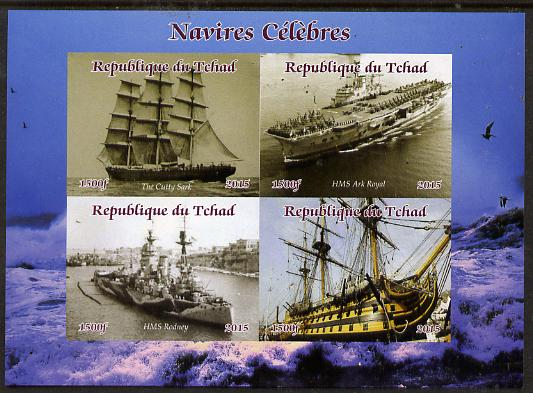 Chad 2015 Famous Ships imperf sheetlet containing 4 values unmounted mint. Note this item is privately produced and is offered purely on its thematic appeal. .