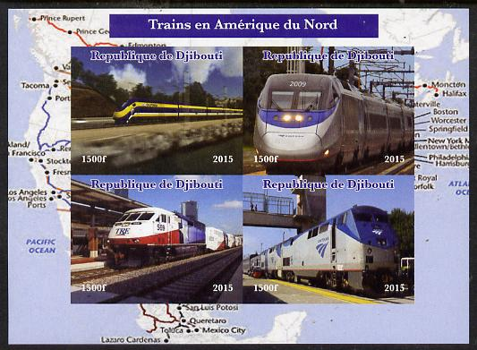 Djibouti 2015 Trains of North America imperf sheetlet containing 4 values unmounted mint. Note this item is privately produced and is offered purely on its thematic appeal