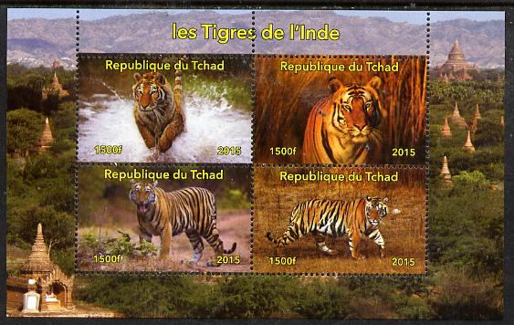 Chad 2015 Indian Tigers perf sheetlet containing 4 values unmounted mint. Note this item is privately produced and is offered purely on its thematic appeal, it has no postal validity