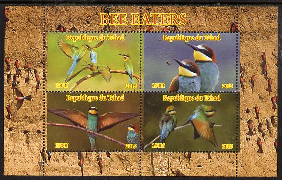 Chad 2015 Bee Eaters #1 perf sheetlet containing 4 values unmounted mint. Note this item is privately produced and is offered purely on its thematic appeal, it has no pos...