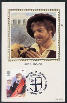 Great Britain 1982 Europa (British Theatre) 26p (Hamlet) on Benham silk picture card with special first day cancel