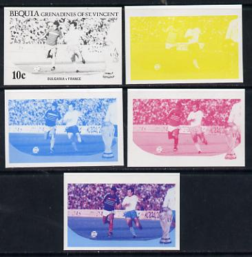 St Vincent - Bequia 1986 World Cup Football 10c (Bulgaria v France) set of 5 imperf progressive colour proofs comprising the 4 basic colours plus blue & magenta composite unmounted mint
