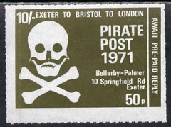 Cinderella - Great Britain 1971 Pirate Post (Exeter to Bristol to London) 50p-10s reply paid rouletted label in olive-green depicting Skull & Cross-bones unmounted mint*