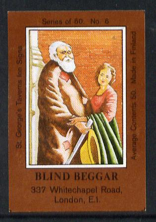 Match Box Labels - Blind Beggar (No.6 from a series of 50 Pub signs) dark brown background, very fine unused condition (St George's Taverns)