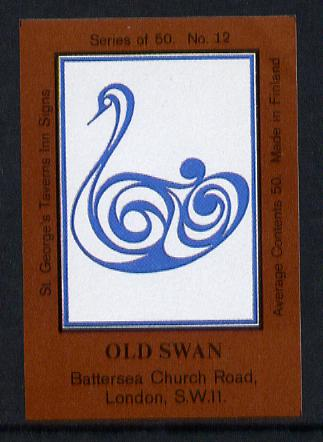 Match Box Labels - Old Swan (No.12 from a series of 50 Pub signs) dark brown background, very fine unused condition (St George's Taverns), stamps on swan    birds