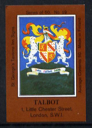 Match Box Labels - Talbot (No.19 from a series of 50 Pub signs) dark brown background, very fine unused condition (St George's Taverns)