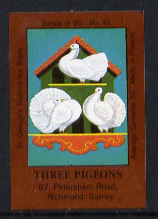 Match Box Labels - Three Pigeons (No.21 from a series of 50 Pub signs) dark brown background, very fine unused condition (St George's Taverns)