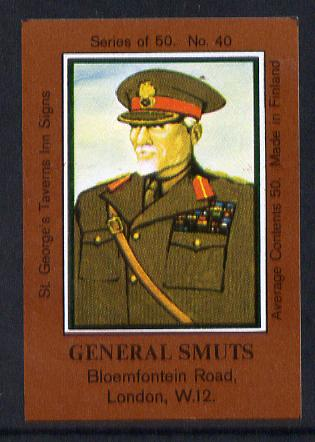 Match Box Labels - General Smuts (No.40 from a series of 50 Pub signs) dark brown background, very fine unused condition (St George's Taverns)