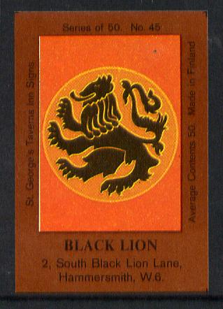 Match Box Labels - Black Lion (No.45 from a series of 50 Pub signs) dark brown background, very fine unused condition (St George's Taverns)