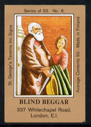 Match Box Labels - Blind Beggar (No.6 from a series of 50 Pub signs) light brown background, very fine unused condition (St George's Taverns)