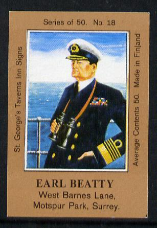 Match Box Labels - Earl Beatty (No.18 from a series of 50 Pub signs) light brown background, very fine unused condition (St George's Taverns)