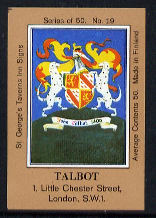 Match Box Labels - Talbot (No.19 from a series of 50 Pub signs) light brown background, very fine unused condition (St George's Taverns)