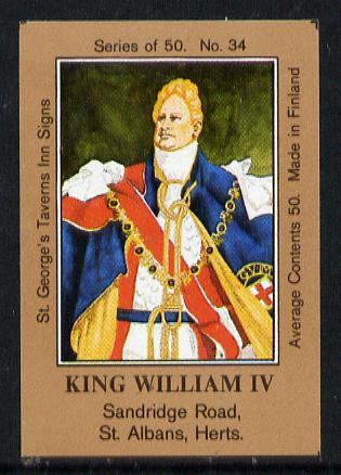 Match Box Labels - King William IV (No.34 from a series of 50 Pub signs) light brown background, very fine unused condition (St George's Taverns)