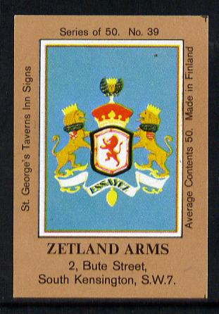 Match Box Labels - Zetland Arms (No.39 from a series of 50 Pub signs) light brown background, very fine unused condition (St George's Taverns)