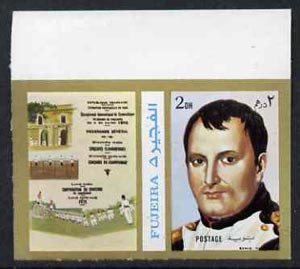 Fujeira 1972 Napoleon 2 Dh imperf with label from Olympics Games - People & Places set of 20 unmounted mint, Mi 1041B, stamps on napoleon       personalities, stamps on olympics         , stamps on dictators.