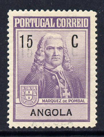 Angola 1925 Marquis de Pombal 15c with value & Country doubled (one feint) unlisted lightly mounted mint SG C345var