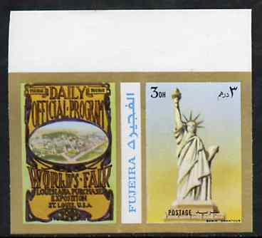 Fujeira 1972 Statue of Liberty 3 Dh imperf with label (showing Worlds Fair Programme) from Olympics Games - People & Places set of 20 unmounted mint, Mi 1042B