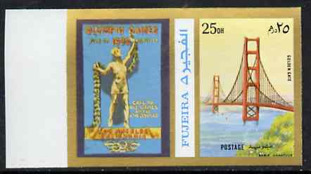 Fujeira 1972 Golden Gate Bridge 25 Dh imperf with label from Olympics Games - People & Places set of 20 unmounted mint, Mi 1048B