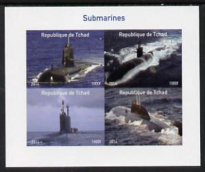 Chad 2014 Submarines #1 imperf sheetlet containing 4 values unmounted mint. Note this item is privately produced and is offered purely on its thematic appeal. .