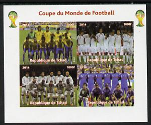 Chad 2014 Football World Cup #1 imperf sheetlet containing 4 values unmounted mint. Note this item is privately produced and is offered purely on its thematic appeal. .