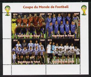 Chad 2014 Football World Cup #2 perf sheetlet containing 4 values unmounted mint. Note this item is privately produced and is offered purely on its thematic appeal. .