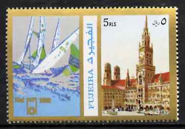 Fujeira 1972 Munich Marienplatz 5R perf se-tenant with label (showing Sailing) from Olympics Games - People & Places set of 20 unmounted mint, Mi 1059A