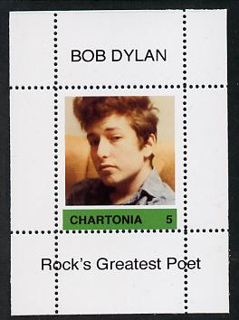 Chartonia (Fantasy) Bob Dylan - Rock's Greatest Poet #5 perf deluxe sheet on thin glossy card unmounted mint