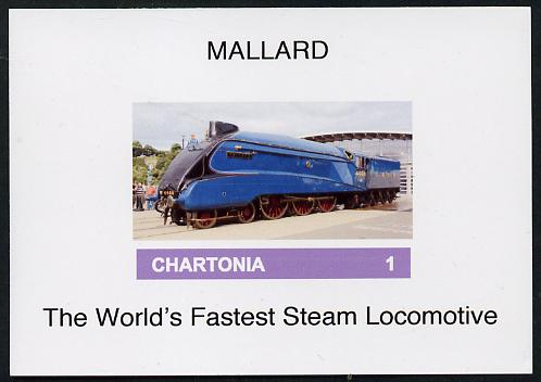 Chartonia (Fantasy) Mallard - The World's fastest Steam Locomotive imperf deluxe sheet on glossy card unmounted mint