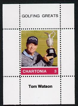 Chartonia (Fantasy) Golfing Greats - Tom Watson perf deluxe sheet on thin glossy card unmounted mint