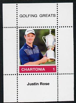 Chartonia (Fantasy) Golfing Greats - Justin Rose perf deluxe sheet on thin glossy card unmounted mint