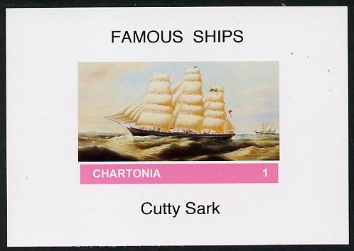 Chartonia (Fantasy) Famous Ships - Cutty Sark imperf deluxe sheet on glossy card unmounted mint