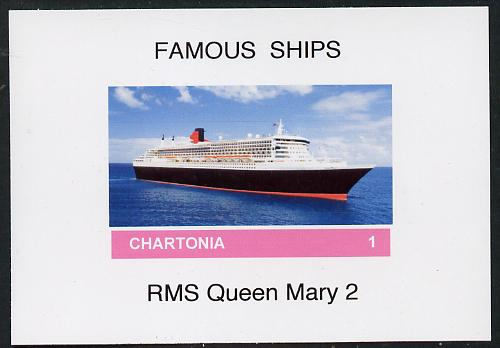 Chartonia (Fantasy) Famous Ships - Queen Mary 2 imperf deluxe sheet on glossy card unmounted mint