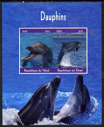 Chad 2015 Dolphins imperf sheetlet containing 2 values unmounted mint. Note this item is privately produced and is offered purely on its thematic appeal. .