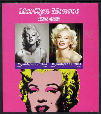 Chad 2015 Marilyn Monroe imperf sheetlet containing 2 values unmounted mint. Note this item is privately produced and is offered purely on its thematic appeal. .